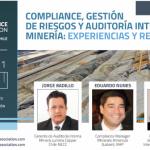 Webinar: Compliance, gestión de riesgos y auditoría interna en minería: experiencias y reflexiones